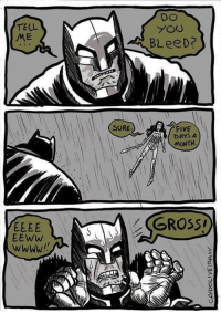 You, Gross, and Tell Me: TELL  ME  Do  You  BLeeD?  SORE.  DAYS A  MONTH  (GROSS  EEww  wWWW!  川,