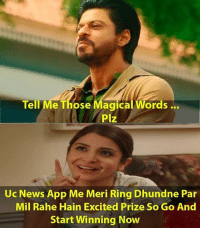 Memes, News, and The Ring: Tell Me Those Magical Words...  Plz  Uc News App Me Meri Ring Dhundne Par  Mil Rahe Hain Excited Prize So Go And  Start Winning Now Use your travel trivia to help @AnushkaSharma & @iamsrk to find the ring! JabHarrySejalMetUC @RedChilliesEnt *LINK IN BIO*