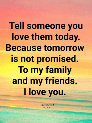 Not Tell Someone you love Them Quotes Don hurt