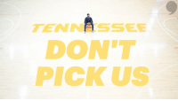 Don't pick us.  Please and thanks.  - @Vol_Hoops  #MarchMadness https://t.co/Wf86xzRSQm: TEN N SSEE  DON'T  PICK US Don't pick us.  Please and thanks.  - @Vol_Hoops  #MarchMadness https://t.co/Wf86xzRSQm