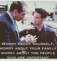 ITS ALL LOVE: TEN. N  WORRY ABOUT YOURSELF,  WORRY ABOUT YOUR FAMILY  WORRY ABOUT THE PEOPLE  WHO ARE IM PORTANT ITS ALL LOVE