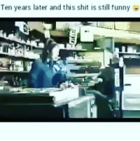 Classic repost lmaoookkkk tooo funny: Ten years later and this shit is still funny Classic repost lmaoookkkk tooo funny