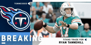 Memes, Tennessee, and 🤖: TENNESSEE  BREAKIN  TITANS TRADE FOR  RYAN TANNEHILL The @Titans have traded for QB Ryan Tannehill and signed him to a one-year deal. https://t.co/n3xrZaCTOR