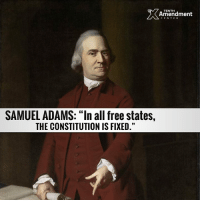 """Memes, Supreme, and Supreme Court: TENTH  Amendment  CENTER  SAMUEL ADAMS: """"In all free states,  THE CONSTITUTION IS FIXED."""" We're often told that the Constitution means only what the Supreme Court says it means  - till they change their minds, of course.  But that's the formula for a dictatorship of 9 (or 5), not a free society under a constitutional republic.  Thank you for the reminder, Samuel Adams!  #constitution #10thamendment #liberty #freedom #SCOTUS"""
