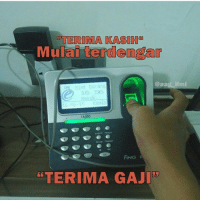 "Indonesian (Language), Lais, and Set: TERIMA KASI Has  lai terdengar  aa  simt Datang  16- 30 Kamis  TA300  Enroll FP PWrCard  Thor Set  Do user  IN OUT  FING  R  ESC  ""TER  GAJID  iimi Kapan gajian? 😂😂 .... .... Regram @aag_ilmi"