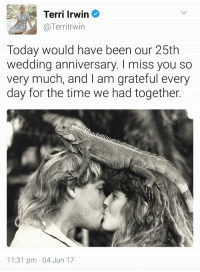 "Bilbo, Gif, and Tumblr: Terri Irwin  Terrilrwin  Today would have been our 25th  wedding anniversary. I miss you so  very much, and I am grateful every  day for the time we had together.  11:31 pm 04 Jun 17 <figure class=""tmblr-full"" data-orig-width=""500"" data-orig-height=""282"" data-tumblr-attribution=""cakegodoftheshire:LjTvM06G-eaR5955FIAQag:ZKYwgt1l02kqB"" data-orig-src=""https://78.media.tumblr.com/e3874f85338f36340835448fde54a0a7/tumblr_nohvhgkBJU1rmns8bo1_500.gif""><img src=""https://78.media.tumblr.com/e3874f85338f36340835448fde54a0a7/tumblr_inline_or5p6cAAet1rw09tq_540.gif"" data-orig-width=""500"" data-orig-height=""282"" data-orig-src=""https://78.media.tumblr.com/e3874f85338f36340835448fde54a0a7/tumblr_nohvhgkBJU1rmns8bo1_500.gif""/></figure>"