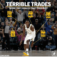 Basketball, Blockbuster, and Nba: TERRIBLE TRADES  WERE THEY REALLY THAT TERRIBLE?  25.5  46.9  26.0  32  50.0  LINK IN BIO Full break down of blockbuster NBA trades that seemed MEGA lop-sided. But were they? [link in bio for full story] 👀 sponsored via @theScore
