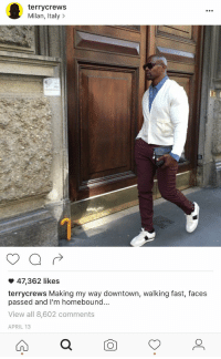 If your having a bad day .. 😭: terrycrews  Milan, Italy  47,362 likes  terrycrews Making my way downtown, walking fast, faces  passed and I'm homebound...  View all 8,602 comments  APRIL 13 If your having a bad day .. 😭