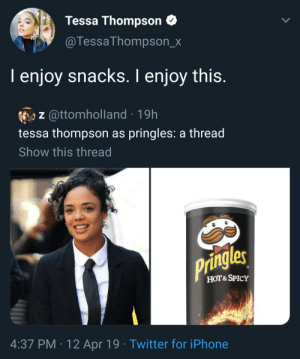 Snacks come in all shapes and sizes (via /r/BlackPeopleTwitter): Tessa Thompson  @TessaThompson_x  I enjoy snacks. I enjoy this.  z @ttomholland 19h  tessa thompson as pringles: a thread  Show this thread  Pringles  HOT&SPICY  4:37 PM 12 Apr 19 Twitter for iPhone Snacks come in all shapes and sizes (via /r/BlackPeopleTwitter)