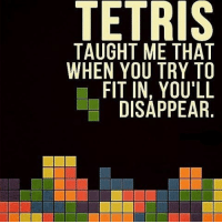 Remember to always be yourself! 😛 Don't miss out on epic Tetris loot in February's BUILD crate, also featuring Mighty Morphin Power Rangers, Batman, & Lego Dimensions! (link in bio) (via Pinterest) MotivationalMonday games beyourself lootcrate: TETRIS  TAUGHT ME THAT  WHEN YOU TRY TO  FIT IN, YOU'LL  DISAPPEAR  S AT TO LL R.  TOL  ATI R.  HYUE  ETY PI  YP  MU.A  TbTD  TONS  EHYTD  GNF  UE  T TA WH  AH  TW Remember to always be yourself! 😛 Don't miss out on epic Tetris loot in February's BUILD crate, also featuring Mighty Morphin Power Rangers, Batman, & Lego Dimensions! (link in bio) (via Pinterest) MotivationalMonday games beyourself lootcrate