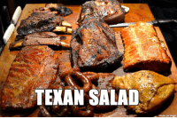 Y'all can keep your fancy vinaigrettes and croutons.: TEXAN SALAD  made on imgur Y'all can keep your fancy vinaigrettes and croutons.