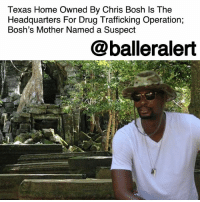 "Texas Home Owned By Chris Bosh Is The Headquarters For Drug Trafficking Operation; Bosh's Mother Named a Suspect – blogged by @MsJennyb ⠀⠀⠀⠀⠀⠀⠀ ⠀⠀⠀⠀⠀⠀⠀ New developments in the drug trafficking case linked to ChrisBosh's mother, Freida, has revealed that a Texas home owned by the NBA star has been the headquarters for drug trafficking operation. ⠀⠀⠀⠀⠀⠀⠀ ⠀⠀⠀⠀⠀⠀⠀ According to TMZ, the DeSoto, Texas home owned by Bosh was raided early Friday morning, uncovering ""a large amount of drug paraphernalia,"" iron gates and security camera, which is ""consistent with narcotics trafficking."" ⠀⠀⠀⠀⠀⠀⠀ ⠀⠀⠀⠀⠀⠀⠀ In days prior to the raid, officials sent undercover cops to the home to collect several garbage bags that were left outside. As they searched through the trash, they found evidence, including baggies with cocaine residue, weed paraphernalia and mail with Freida's name on it. ⠀⠀⠀⠀⠀⠀⠀ ⠀⠀⠀⠀⠀⠀⠀ Although Chris Bosh owns the house, officials say he is not connected to the sting in any other way. In addition, the publication reports that it remains unclear how Bosh's mother got wrapped up into the situation, but she remains a suspect at this point, as she is said to be a resident of the home. ⠀⠀⠀⠀⠀⠀⠀ ⠀⠀⠀⠀⠀⠀⠀ However, TMZ reports that no arrests have been made.: Texas Home Owned By Chris Bosh ls The  Headquarters For Drug Trafficking Operation;  Bosh's Mother Named a Suspect  @balleralert Texas Home Owned By Chris Bosh Is The Headquarters For Drug Trafficking Operation; Bosh's Mother Named a Suspect – blogged by @MsJennyb ⠀⠀⠀⠀⠀⠀⠀ ⠀⠀⠀⠀⠀⠀⠀ New developments in the drug trafficking case linked to ChrisBosh's mother, Freida, has revealed that a Texas home owned by the NBA star has been the headquarters for drug trafficking operation. ⠀⠀⠀⠀⠀⠀⠀ ⠀⠀⠀⠀⠀⠀⠀ According to TMZ, the DeSoto, Texas home owned by Bosh was raided early Friday morning, uncovering ""a large amount of drug paraphernalia,"" iron gates and security camera, which is ""consistent with narcotics trafficking."" ⠀⠀⠀⠀⠀⠀⠀ ⠀⠀⠀⠀⠀⠀⠀ In days prior to the raid, officials sent undercover cops to the home to collect several garbage bags that were left outside. As they searched through the trash, they found evidence, including baggies with cocaine residue, weed paraphernalia and mail with Freida's name on it. ⠀⠀⠀⠀⠀⠀⠀ ⠀⠀⠀⠀⠀⠀⠀ Although Chris Bosh owns the house, officials say he is not connected to the sting in any other way. In addition, the publication reports that it remains unclear how Bosh's mother got wrapped up into the situation, but she remains a suspect at this point, as she is said to be a resident of the home. ⠀⠀⠀⠀⠀⠀⠀ ⠀⠀⠀⠀⠀⠀⠀ However, TMZ reports that no arrests have been made."
