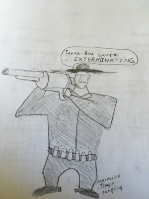 Doodle, Math, and Texas: Texas Re seo+ta,  EXTERMINATING.  Ag4  ire  gangting A follow up to my post about a month ago, I bring you the second doodle about big iron that I've made on a math worksheet.