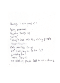 Fall, Love, and Good: th.ings i am good  ings iam gd a  being award  fuckng things p  eating  allina in love ith the wrong  p rocyastindting  really pointless thing'  nolving my e o the ful  drinkina tea  not making perple fall in love wrth me  t in loe with me