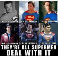 Up up and away- Superman #GothamCityMemes: TH  IS SUPERMAN  HIS IS SUPERMAN  THIS SUPERMAN  THIS IS SUPERMAN THIS IS SUPERMAN  THIS IS SUPERMAN  THEY'RE ALL SUPER MEN  DEAL WITH IT Up up and away- Superman #GothamCityMemes