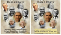 Ghetto, Kkk, and Memes: Thank a Democrat  Thank a Democrat  Social Security .Medicare. Viterans Adiniuitration  JAPANESE INTERNMENT CAMPS,  Gvil Rights. Waminis Suffrage. Allordablu Cate Act  GHETTOES, VIETNAM WAR, THE KKK, uBYA,  Peace Minimum Wage. Unemployment  FANNIE MAE AND FREDDIE MAC, ETC.