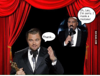 Lol, Sorry, and Time: Thank  Oh, Leo  I'm sorry. I  made a  mistake! IT WAS ONLY A MATTER OF TIME SOMEONE WOULD MAKE THIS LOL