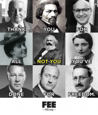 Memes, Politics, and Thank You: THANK  YOU  FOR  ALL  NOT YOUYOU'VE  DONE  FOR  FREEDOM  FEE  ーFEE.orgー - 📊Partners📊 🗽 @nathangarza101 🗽 @givemeliberty_or_givemedeath 🗽 @libertarian_command 🗽 @minarchy 🗽 @radical.rightist 🗽 @minarchistisaacgage860 🗽 @together_we_rise_ 🗽 @natural.law.anarchist 🗽 @1944movement 🗽 @libertarian_cap 🗽 @anti_liberal_memes 🗽 @_capitalist 🗽 @libertarian.christian 🗽 @the_conservative_libertarian 🗽 @libertarian.exceptionalist 🗽 @ancapamerica 🗽 @geared_toward_liberty 🗽 @political13yearold 🗽 @free_market_libertarian35 - 📜tags📜 libertarian freedom politics debate liberty freedom ronpaul randpaul endthefed taxationistheft government anarchy anarchism ancap capitalism minarchy minarchist mincap LP libertarianparty republican democrat constitution 71Republic 71R