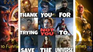 10 Funniest Avengers infinity war | Memes funniest ever | Marvel ...: THANK YOU FOR  'NOT  TRYINGOUATO  MARVEL BC DRAGONBALL  10 FunnSAVE THE UNIVERSE emes  EasyTechHDT 10 Funniest Avengers infinity war | Memes funniest ever | Marvel ...
