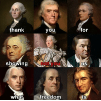 Not You: thank  you  for  showing  not you  US  freedom  IS