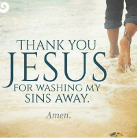 Beautiful, Blessed, and Church: THANK YOU  FOR WASHING MY  SINS AWAY.  Amen I walk where the Lord takes me, lamp is to my feet he's word. Put God infront and let him take control of your life. jesus god church blessed believe hope faith hope amazing beautiful happy love family brother sister boy girl apostolic