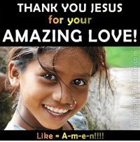 THANK YOU JESUS for your LOVE!!!!! 1 = Yes Lord, there is no LOVE like the LOVE that You give!!!! 2 = I feel so worn down. I NEED that love!! How can I also find it? ~~~~~ Encourage others by sharing below what Jesus means to you!!! 26-YourLove3: THANK YOU JESUS  for your  AMAZING LOVE!  Like  A-m-e-n!!!! THANK YOU JESUS for your LOVE!!!!! 1 = Yes Lord, there is no LOVE like the LOVE that You give!!!! 2 = I feel so worn down. I NEED that love!! How can I also find it? ~~~~~ Encourage others by sharing below what Jesus means to you!!! 26-YourLove3