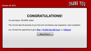thediagonallie:  I JUST WON MY VERY OWN WAL MART : THANK YOU  October 29, 2012  CONGRATULATIONS!  You are today's 100,000th visitor!  This will only take 30 seconds of your time and will enhance user experience. Upon completion  you will have the opportunity to get a iPad, a $1,000 Visa Gift Card, or a Walmart.  Start Now >  © 2012 All rights reserved. This is an advertisement. Participation required see details. | PrivaGy Policy thediagonallie:  I JUST WON MY VERY OWN WAL MART