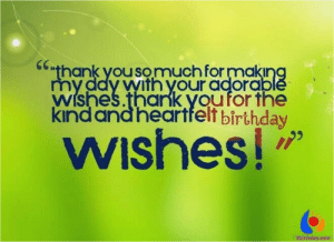 """Thank You for the Birthday Wishes Everyone Thanks for Birthday ...: """"thank yousomuch formaking  my ddy withyour adorable  Wishes.thark youfor the  kind and heartfelt birthday  WIshes!  Vigbirthday.com Thank You for the Birthday Wishes Everyone Thanks for Birthday ..."""