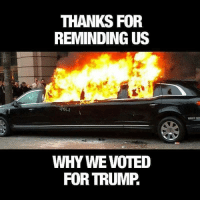 Voting For Trump: THANKS FOR  REMINDING US  WHY WE VOTED  FOR TRUMP