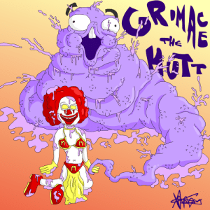 Grimace, Hate, and Thanks: Thanks I hate Grimace The Hutt
