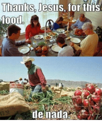Thank you jesus ~gaypper: Thanks, Jesus, for this  food  de nada Thank you jesus ~gaypper