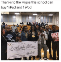 The Migos changed these kids lives with their generosity 👌🙏 • ➫➫ Follow @savagememesss for more posts daily: Thanks to the Migos this school can  buy 1 iPad and 1 iPod  Boys  MLPER  USM ME  STAF  1025  QUALITY CONTROL MUSIC, LLC.  ne  Thousand Dolaps  RSOLIDNOUNDATION  000000000: :000000000: The Migos changed these kids lives with their generosity 👌🙏 • ➫➫ Follow @savagememesss for more posts daily