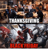 9gag, Black Friday, and Friday: THANKSGIVING  IG: @marvelmemes  BLACK FRIDAY Happy Black Friday! - 1st pic credit: @marvel___memes - blackfriday thanksgiving 9gag