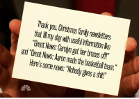 """<p>Tis the season!</p>: Thark you, Christmas family newsletters  that fl my day with useful infomation lke  """"Great News: Carolyn got her braces off""""  and """"Great News: Aaron made the basketbal team.""""  Here's some news """"Nobody gives a shit!""""  1 <p>Tis the season!</p>"""