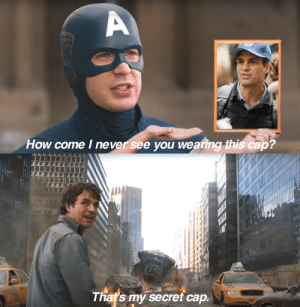 That's my secret cap.: That's my secret cap.