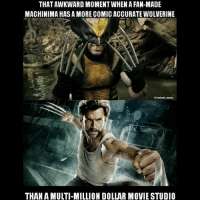"Bad, Memes, and Wolverine: THAT AWKWARD MOMENT WHEN A FAN-MADE  MACHINIMA HAS A MORE COMIC ACCURATE WOLVERINE  THAN A MULTI-MILLION DOLLAR MOVIE STUDIO The OG Wolverine up top comes from ""Wolverine vs Predator"" on YouTube. But yeah, I think the only visually accurate X-Men we've seen on screen were Psylocke and Colossus. Feels bad man. - Hawkman wolverine xmen marvel"