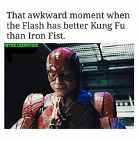 Memes, 🤖, and Flash: That awkward moment When  the Flash has better Kung Fu  than Iron Fist.  @THE GEERGUIDE From @the.geekguide - And here.. we.. go! 😂 theflash ironfist ezramiller marvel DCComics dceu justiceleague