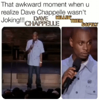 """Crying, Funny, and Memes: That awkward moment when u  realize Dave Chappelle wasn't  Joking!! CHAPPELLE  WILLIN  HEM  SOPTLY Regrann from @punksjumpuptogetbeatdown - """"We gotta laugh to stop from crying"""" This joke was supposed to be so outlandish it's funny...now it's reality bothamjean ☆☆☆☆☆☆☆☆☆☆☆☆☆☆☆☆☆☆☆☆ - regrann"""