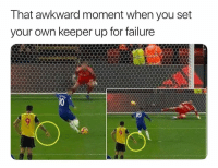 Soccer, Sports, and Awkward: That awkward moment when you set  your own keeper up for failure  10 Maybe next time