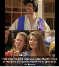 Full House: That crazy moment when you realize that the voice  of Aladdin is dressed as Aladdin on an episode of  Full House.