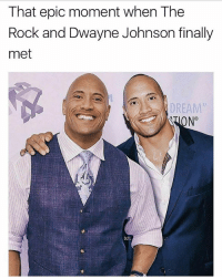 "Dwayne Johnson, Memes, and The Rock: That epic moment when The  Rock and Dwayne Johnson finally  met  DREAM""  ON°  12  DJ,L 😂🤔I have many questions @therock"