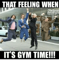 It's GYM TIME with my favourite buddies!: THAT FEELING WHEN  Nutre  RESEARCH  IT'S GYM TIME!!! It's GYM TIME with my favourite buddies!