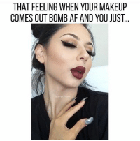 Af, Love, and Makeup: THAT FEELING WHEN YOUR MAKEUP  COMES OUT BOMB AF AND YOU JUST I love this feeling 👑 @jen_ny69 - Follow my personal @queen @queen @queen 💖