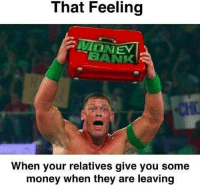 Aati hai , aati hai , aati hai 😄😁😁: That Feeling  When your relatives give you some  money when they are leaving Aati hai , aati hai , aati hai 😄😁😁