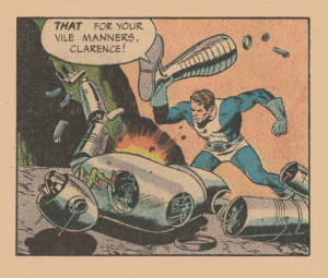 Damn you, Clarence!: THAT FOR YOUR  VILE MANNERS,  CLARENCE! Damn you, Clarence!