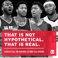 All Star, Nba, and NBA All-Star Game: THAT IS NOT  HYPOTHETICAL.  THAT IS REAL.  COACH CAL ON HAVING 12 NBA ALL STARS  br John Calipari wants to see 12 of his players in the NBA All-Star Game before he retires. More from the legendary coach. (Link in bio)