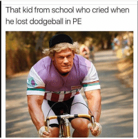 Dodgeball, Funny, and School: That kid from school who cried when  he lost dodgeball in PE 👀😂😂😂😂
