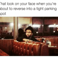 How you know you're about to finesse that parking 👌: That look on your face when you're  about to reverse into a tight parking How you know you're about to finesse that parking 👌