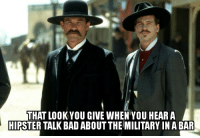 Stupid Hipsters: THAT LOOKYOU GIVE WHEN YOU HEAR A  HIPSTER TALK BAD ABOUT THE MILITARY IN ABAR Stupid Hipsters