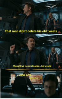<p>Oops</p>: That man didn't delete his old tweets  Thought we wouldn't notice...but we did  JAMES GUNN  eets that James Gunn didn <p>Oops</p>